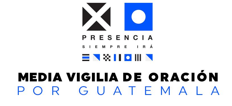 Media vigilia de oración por Guatemala