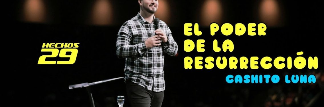 El poder de la resurrección [Video]