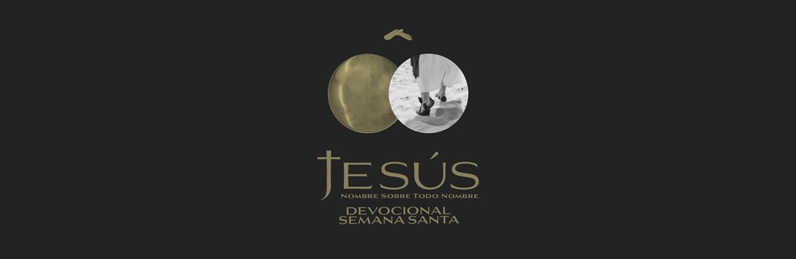"""""""Jesús: nombre sobre todo nombre"""""""